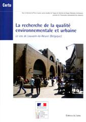 La recherche de la qualité environnementale et urbaine. Le cas de Louvain-la-Neuve